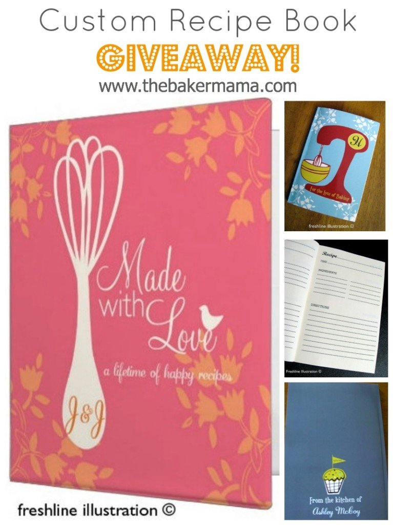Custom Recipe Book Giveaway www.thebakermama.com