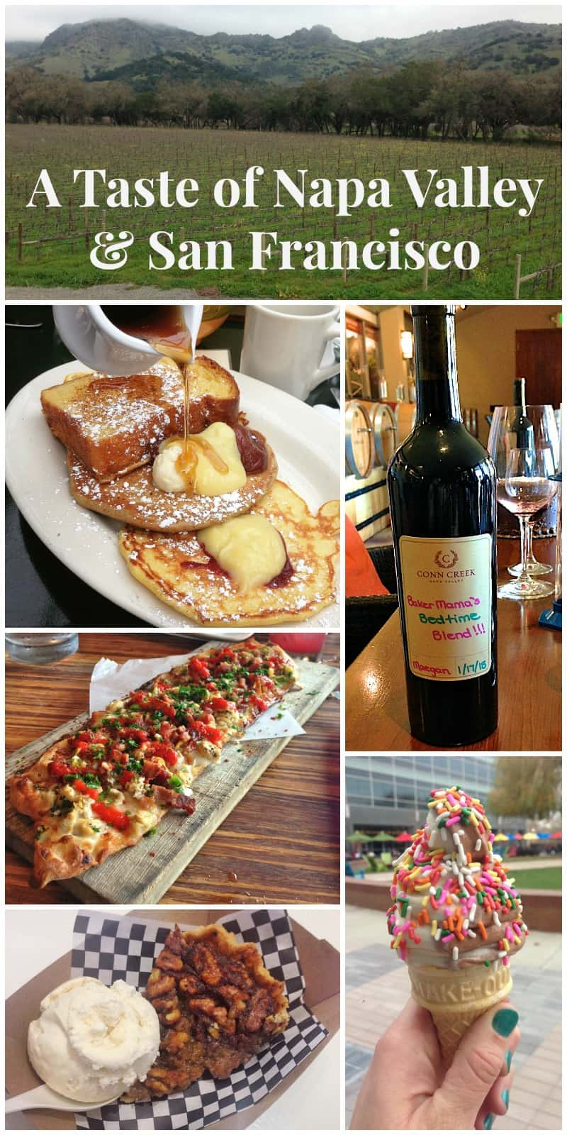 A Taste of Napa Valley and San Francisco - The BakerMama