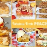 Fabulous Fresh Peach Recipes