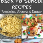 Back to School Recipes {breakfast/snacks/dinner}