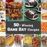 50+ Winning Game Day Recipes