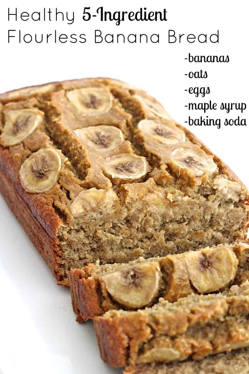Healthy 5 Ingredient Flourless Banana Bread