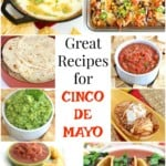 15+ Great Recipes for Cinco de Mayo