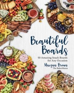 Beautiful Boards Cookbook