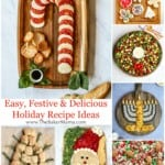 Easy, Festive & Delicious Holiday Recipe Ideas