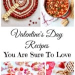 Valentine's Day Recipes You're Sure To Love