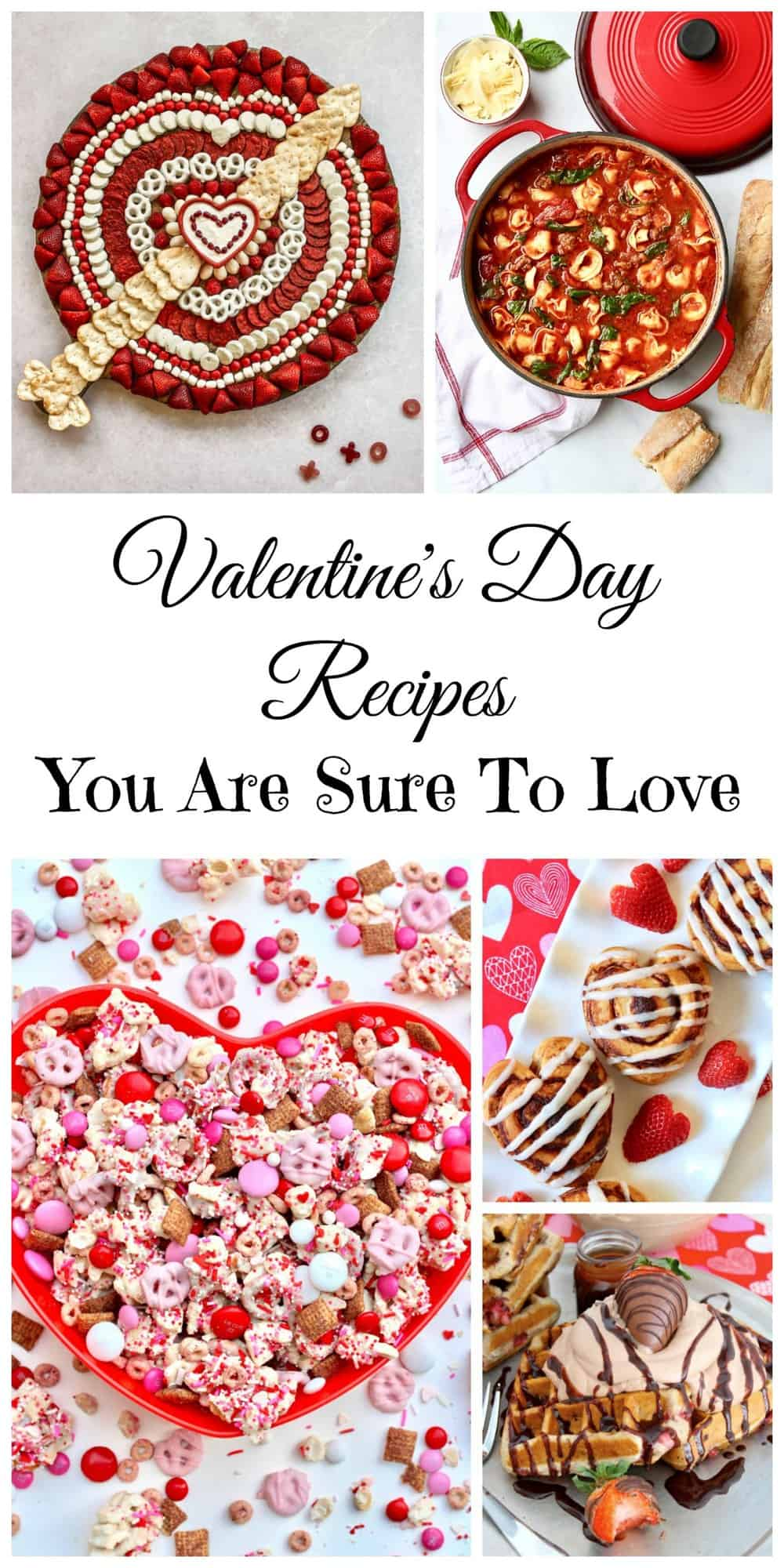 Valentine's Day Recipes You Are Sure To Love
