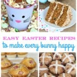Easy Easter Recipes To Make Every Bunny Happy