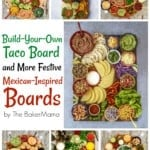 Build-Your-Own Taco Board and More Festive Mexican-Inspired Boards