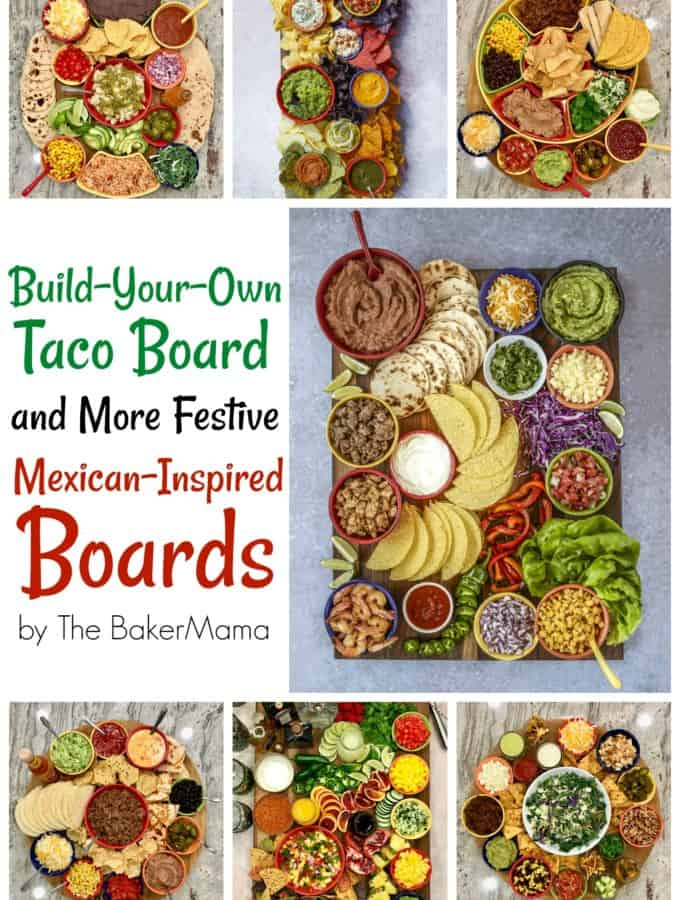 Build-Your-Own Taco Board and More Festive Mexican-Inspired Boards by The BakerMama