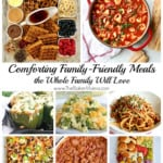 Comforting Family-Friendly Meals the Whole Family Will Love