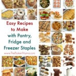 Easy Recipes to Make with Pantry, Refrigerator and Freezer Staples