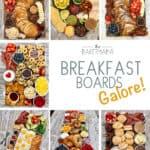 Breakfast Boards Galore