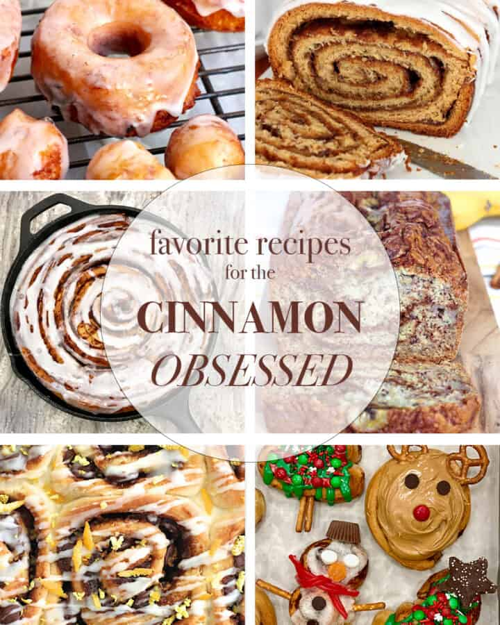 Our Favorite Recipes for the Cinnamon Obsessed