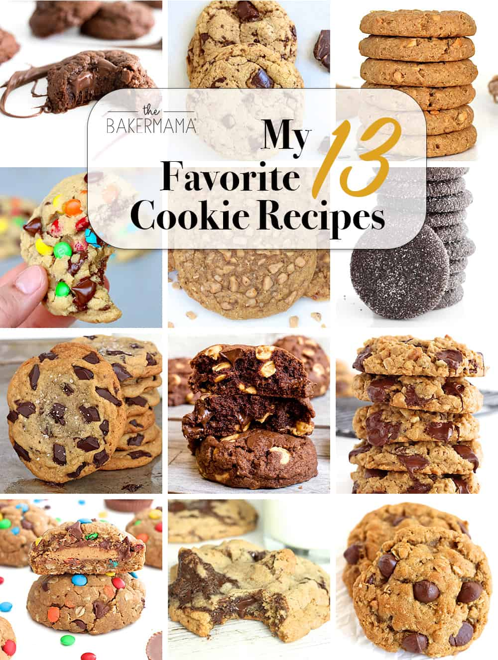 13 Favorite Cookie Recipes by The BakerMama