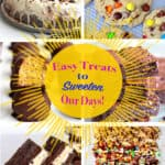 Easy Treats to Sweeten Our Days