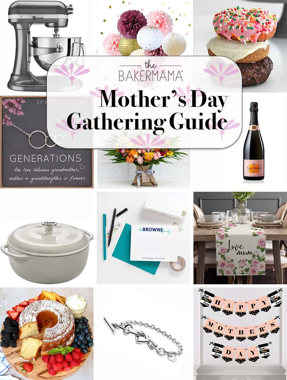 Mother's Day Gather Guide by The BakerMama