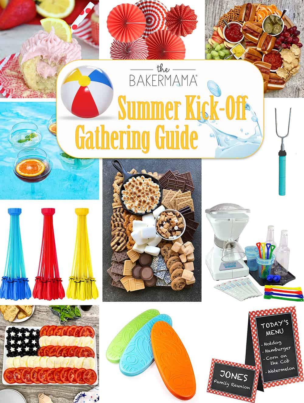 Summer Kick-Off Gathering Guide