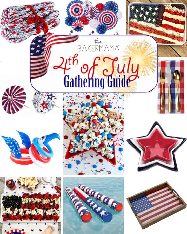 4th of July Gathering Guide by The BakerMama